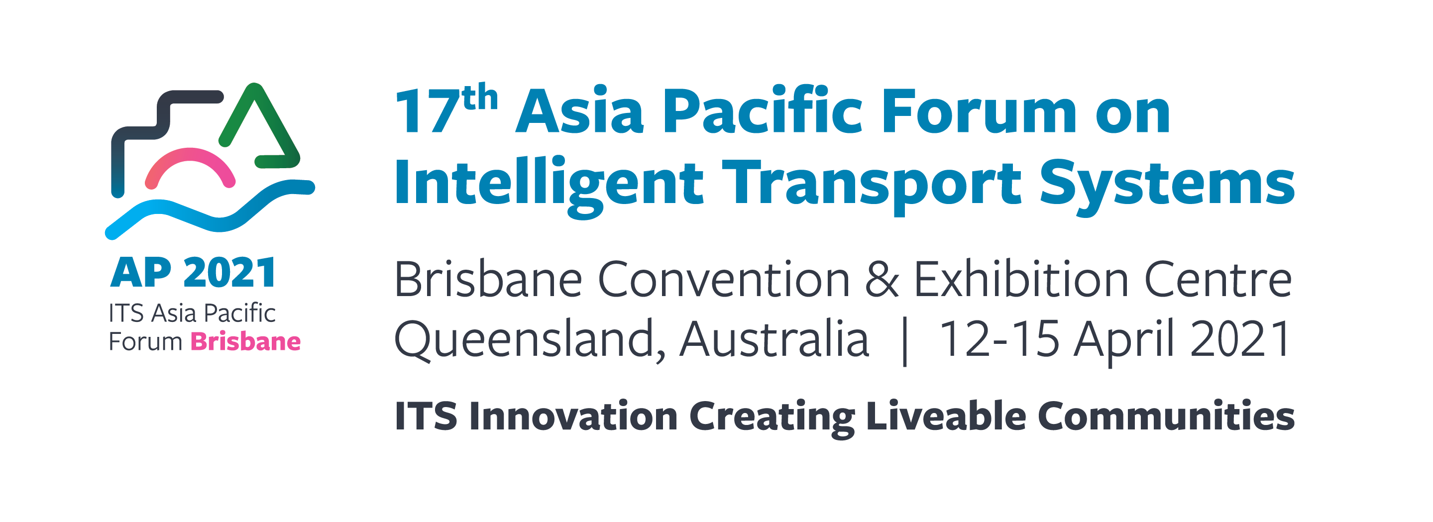 ITS Asia Pacific Forum - Rescheduled for April 2021
